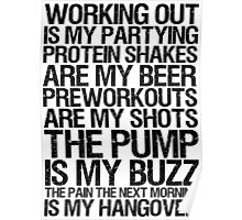 Working Out Is My Partying Poster