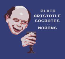 Plato, Aristotle, Socrates... Morons by minilla