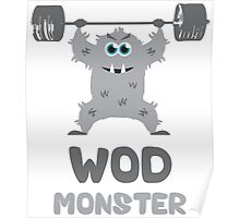 WOD Monster (Grey) Poster