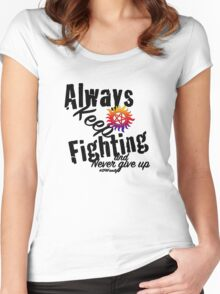 Always Keep Fighting Women's Fitted Scoop T-Shirt