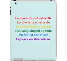 Diversity is Natural  iPad Case/Skin