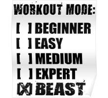Workout Mode - BEAST Poster