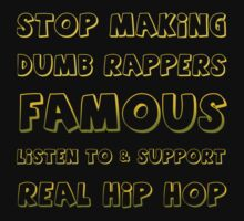 Stop Making Dumb Rappers Famous by HHGA