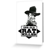 The Old Rat Killer Greeting Card