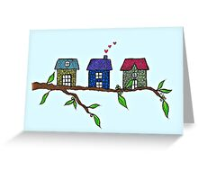 Tree houses little houses in the trees Greeting Card