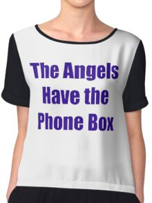 The Angels Have The Phone Box Chiffon Top