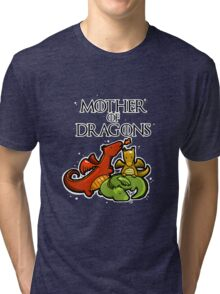 Mother of dragons Tri-blend T-Shirt