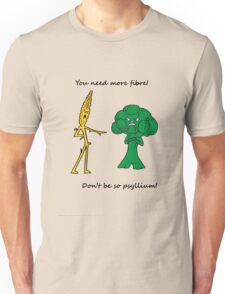 Don't be Psyllium! Unisex T-Shirt
