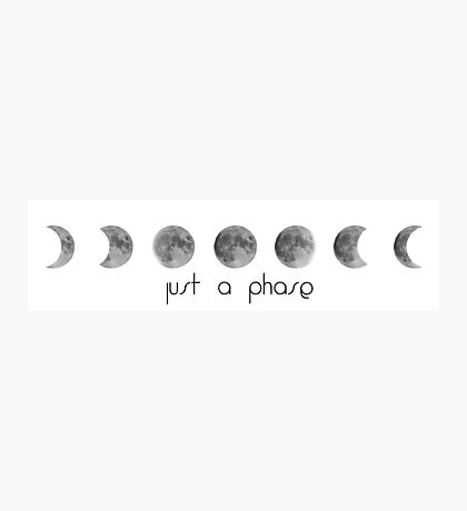 """Just a (moon) phase"" Photographic Print"