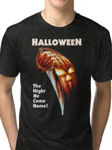HALLOWEEN - The Night He Came Home! Tri-blend T-Shirt