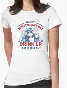 4th of July Tank Top - Drink Up Bitches Womens Fitted T-Shirt