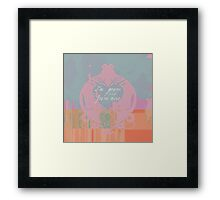 I am yours and you are mine Framed Print