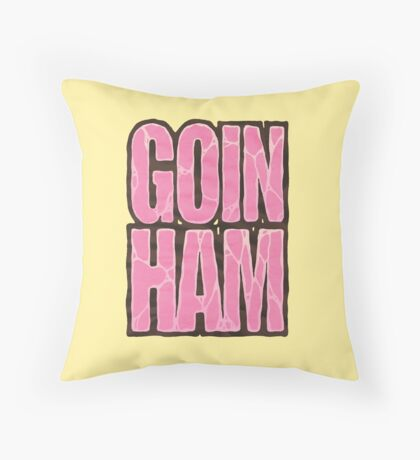 Goin' Ham Throw Pillow