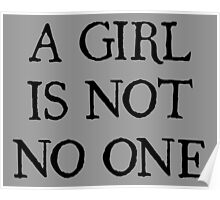 A Girl Is Not No One Poster
