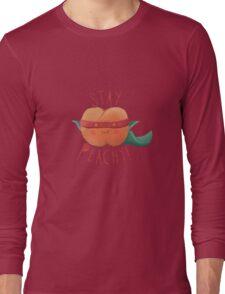 stay peachy  Long Sleeve T-Shirt
