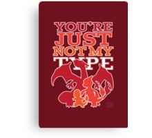 Not My Fire Type (2D) Canvas Print
