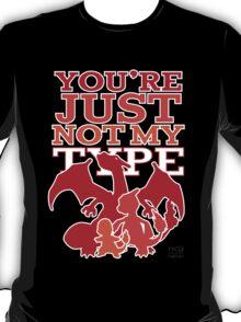 Not My Fire Type (2D) T-Shirt