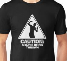 CAUTION SHAPES BEING THROWN Unisex T-Shirt