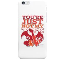 Not My Fire Type (3D) iPhone Case/Skin