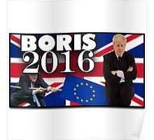 Boris Johnson - Prime Minister 2016 Poster