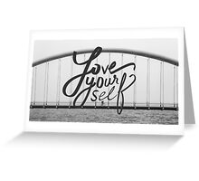 Love Yourself - Justin Bieber Quotes Greeting Card