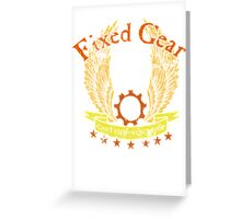 Fixed Gear - Cant Stop Wont Stop! Greeting Card