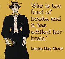Louisa May Alcott Quote for Women Readers by deborahsmith