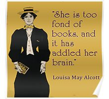 Louisa May Alcott Quote for Women Readers Poster