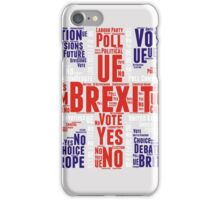BREXIT - britain exit iPhone Case/Skin