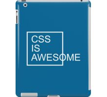 CSS Is Awesome Funny Quote iPad Case/Skin