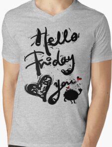 Hello Friday Love you Mens V-Neck T-Shirt