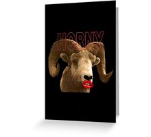 Horny Greeting Card