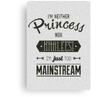 Just too mainstream Canvas Print