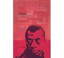 James Baldwin Quote Poster Photographic Print