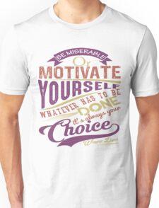 Motivate Yourself #3 Unisex T-Shirt