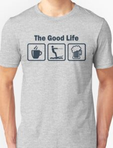 Funny Waterskiing Good Life Unisex T-Shirt