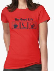 Funny Waterskiing Good Life Womens Fitted T-Shirt