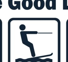 Funny Waterskiing Good Life Sticker