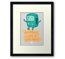 BMO Party Don't Stop. Framed Print