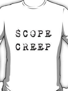 SCOPE CREEP PROJECT MANAGEMENT SPOOF SHIRT POSTER STICKER T-Shirt