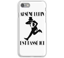 Arsène Lupin est passé ici iPhone Case/Skin