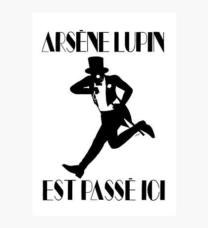 Arsène Lupin est passé ici Photographic Print