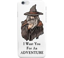 I want you for an adventure iPhone Case/Skin