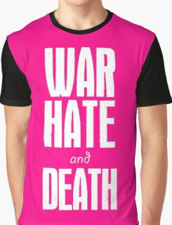 War Hate and Death Graphic T-Shirt