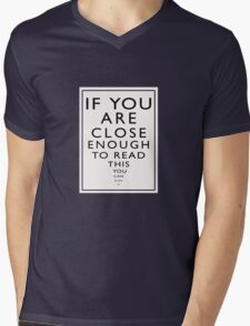 If You Are Close Enough To Read This You Can Blow Me Mens V-Neck T-Shirt