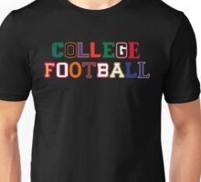 College Football Letters Unisex T-Shirt