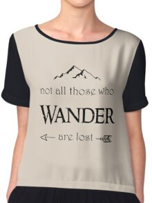 LOTR - Not All Who Wander are Lost Chiffon Top