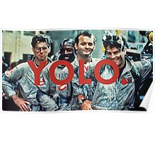 YOLO Ghostbusters Poster