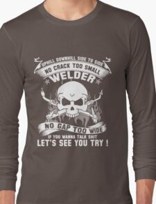 Let's see you try ! Long Sleeve T-Shirt