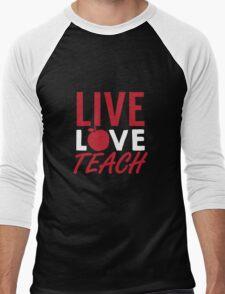 Live Love Teach Men's Baseball ¾ T-Shirt